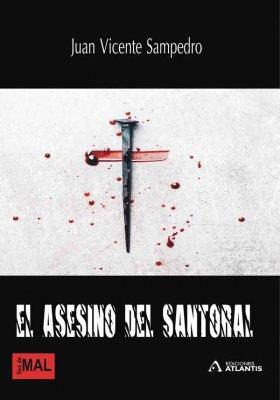 El asesino del santoral, una obra de Juan Vicente Sampedro