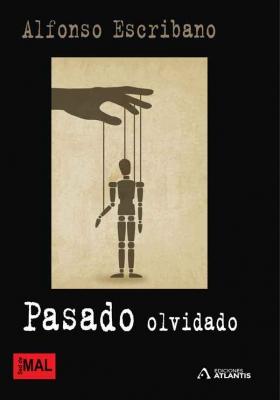 Pasado olvidado, una obra de Alfonso Escribano