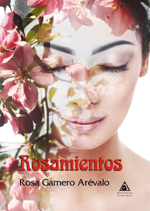Rosamientos, una obra de Rosa Gamero Arévalo