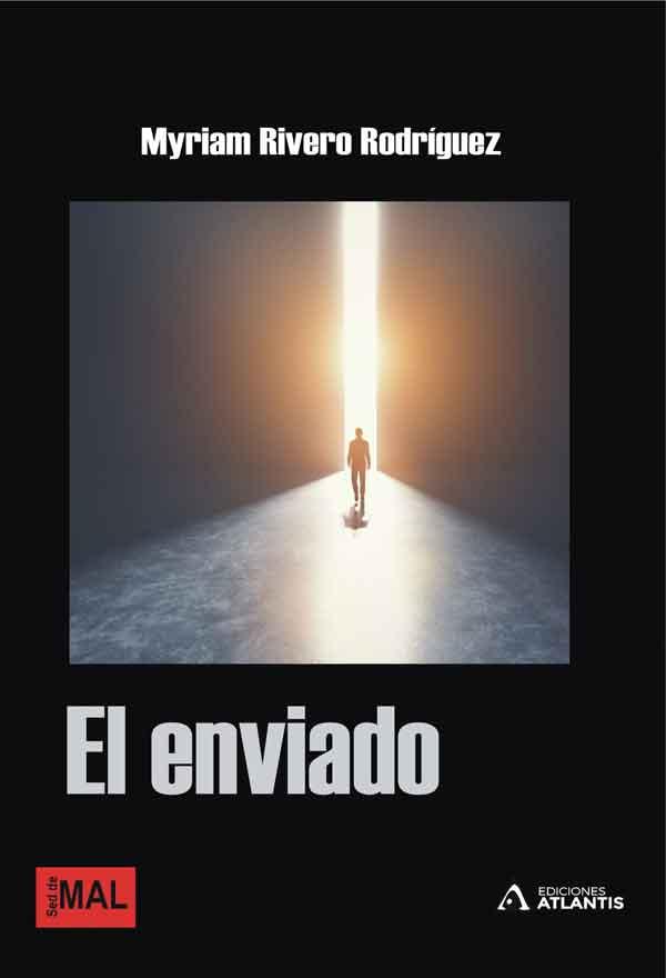 El enviado, una obra de Myriam Rivero Rodríguez