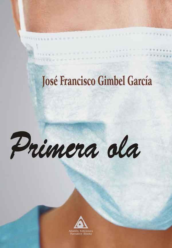 Primera ola, una obra de José Francisco Gimbel García