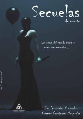 Secuelas de muerte, una obra de Eva Fernández Mayoralas y Carmen Fernández Mayoralas