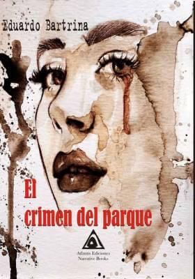 El crimen del parque, una obra de Eduardo Bartrina