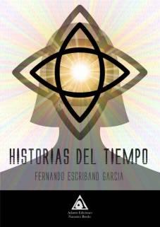 Historias del tiempo, una obra de Fernando Escribano García