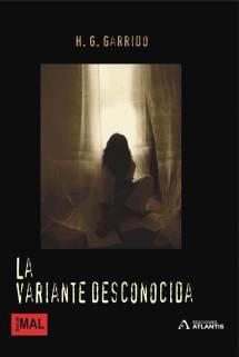 La variante desconocida, una obra de H. G. Garrido