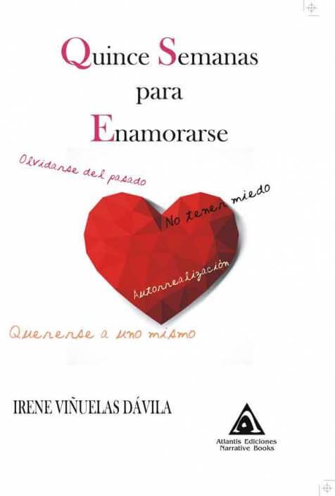 Quince semanas para enamorarse, una obra de Irene Viñuelas Dávila