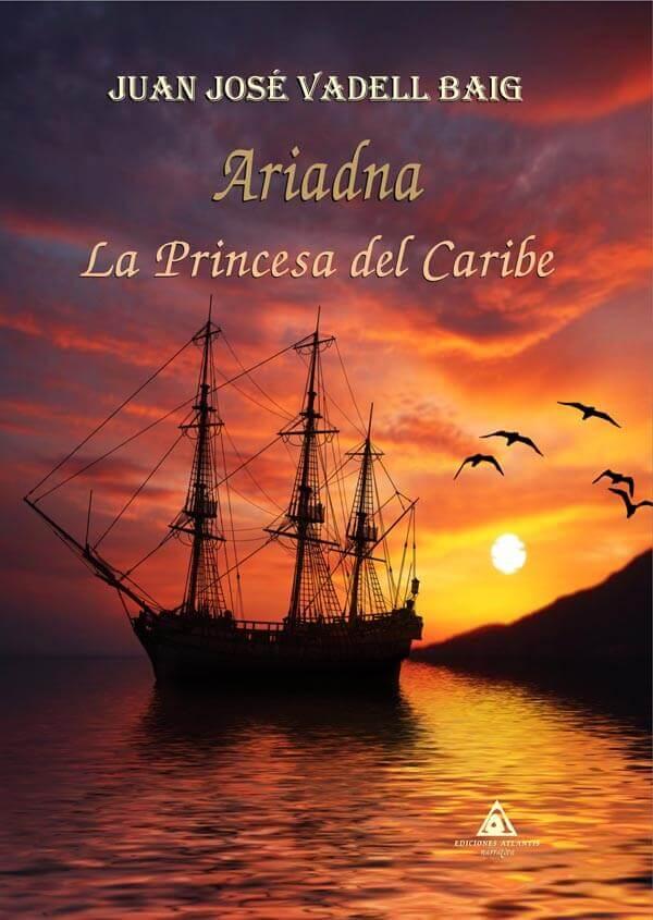 Ariadna. La princesa del Caribe de