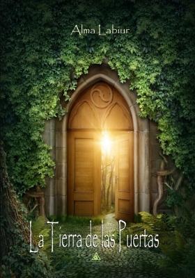 La Tierra de las Puertas, Alma Labiur.