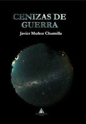 Cenizas de guerra, un libro de Javier Muñoz.