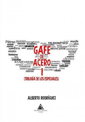 'Gafe de acero', Alberto Rodríguez.