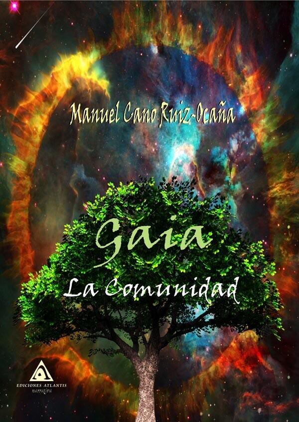 Gaia. La comunidad, un libro de Manuel Cano.