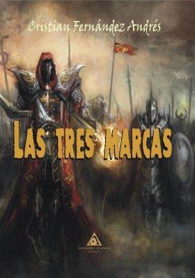 Las tres marcas, una novela de Cristian Fernández Andrés
