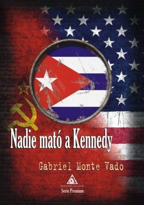 Nadie mató a Kennedy