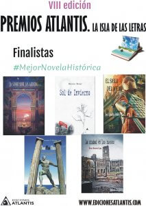 Finalistas a mejor novela histórica de los Premios Atlantis.