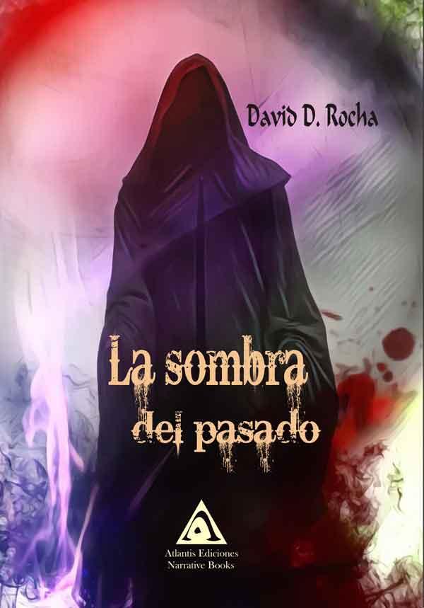 La sombra del pasado, una obra de David D. Rocha