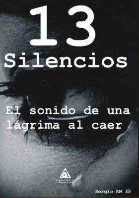 13 silencios, una obra de Sergio RM