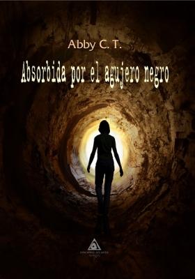 Absorbida por el agujero negro, de Abby C.T
