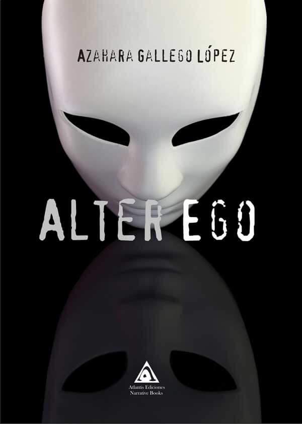 Alter Ego, una novela de Azahara Gallego López.