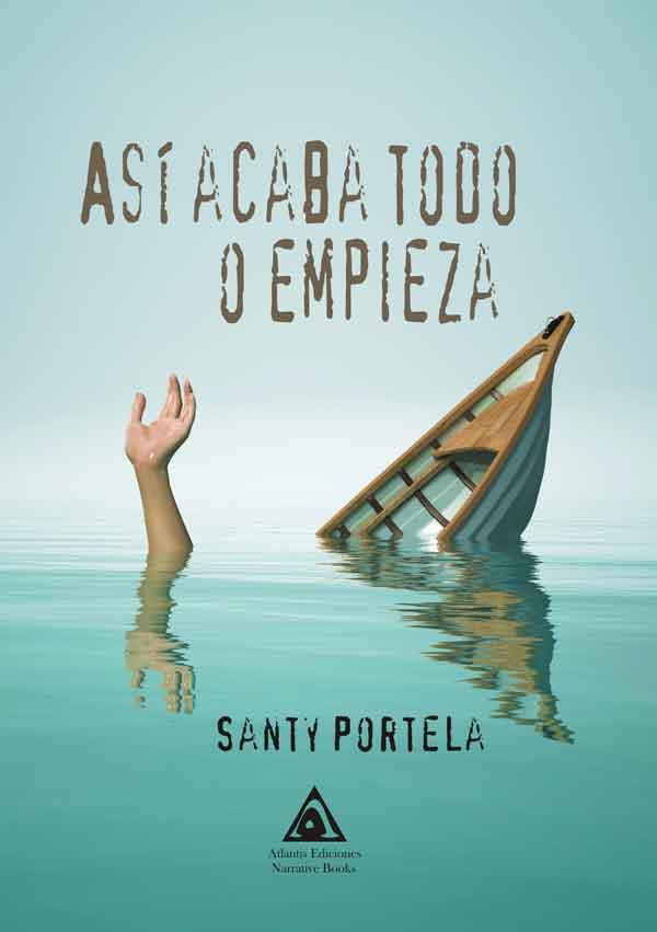 Así acaba todo o empieza, una obra de Santy Portela