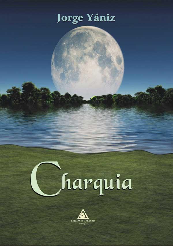 Charquia, una novela fantástica de Jorge Yániz.