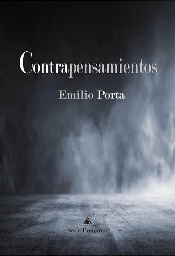 Contrapensamientos, un libro de Emilio Porta