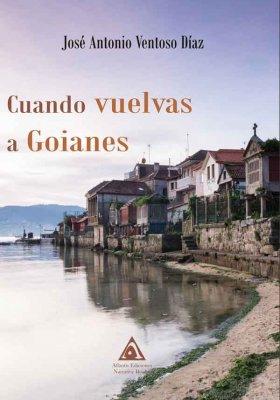 Cuando vuelvas a Goianes, una obra de José Antonio Ventoso Díaz
