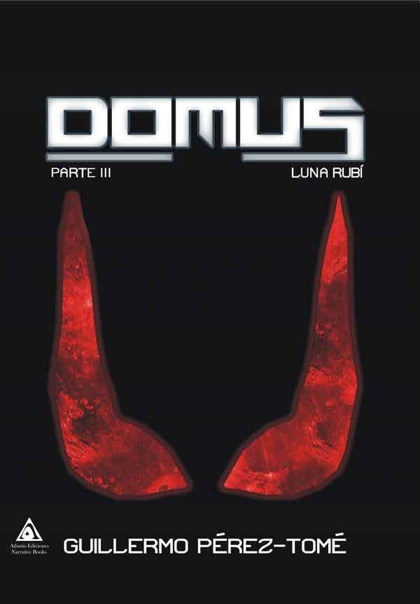 Domus. Luna Rubí, una novela de Guillermo Pérez-Tomé.