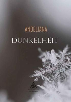 Dunkelheit, una novela de Andeliana.