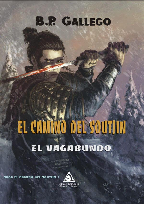 El camino del Soutjin, una novela de B. P. Gallego.