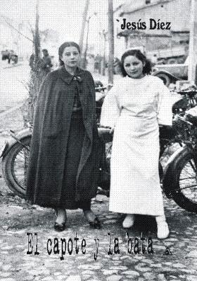 'El capote y la bata', una novela de Jesús Díaz