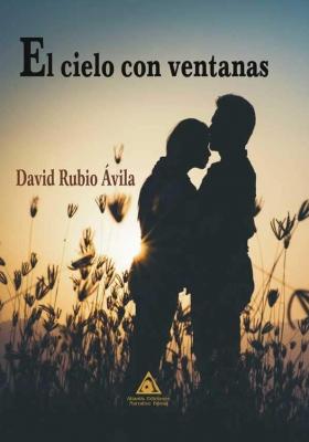 El cielo con ventanas, una novela de David Rubio Ávila