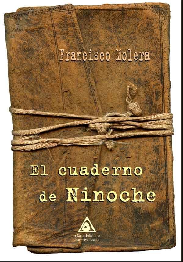 El cuaderno de Ninoche, una obra de Francisco Molera.