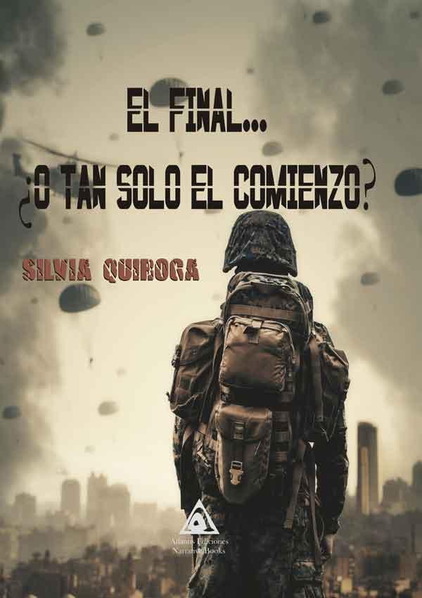 El final...¿o tan solo el comienzo?, una obra de Silvia Quiroga