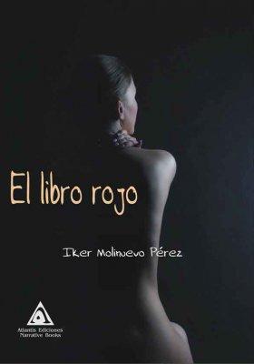 El libro rojo, una novela de Iker Molinuevo Pérez.