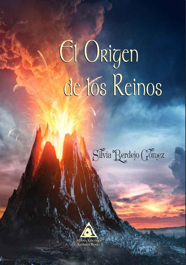El origen de los reinos, una novela de Silvia Berdejo Gómez.