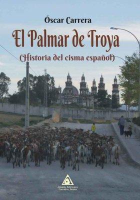 El Palmar de Troya, una obra de Óscar Carrera