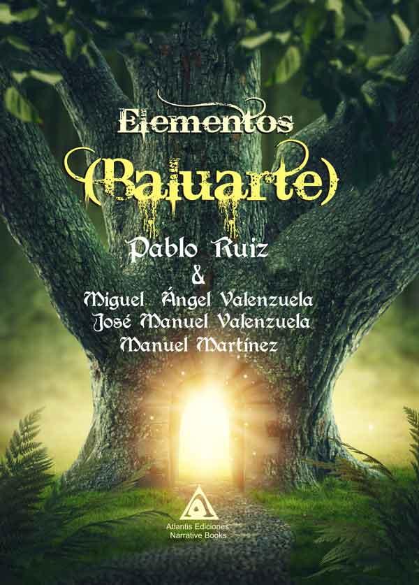 Elementos. Baluarte, una obra de Pablo Ruiz .