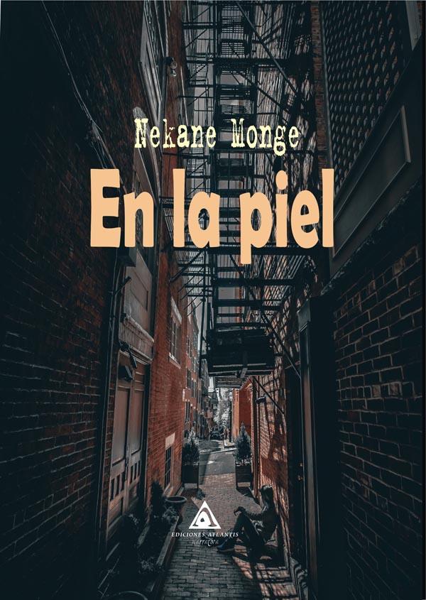 En la piel, una novela de Nekane Monge