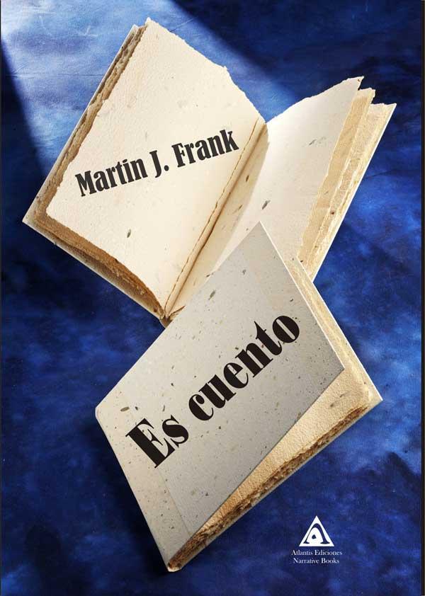 Es cuento de Martin J. Frank.
