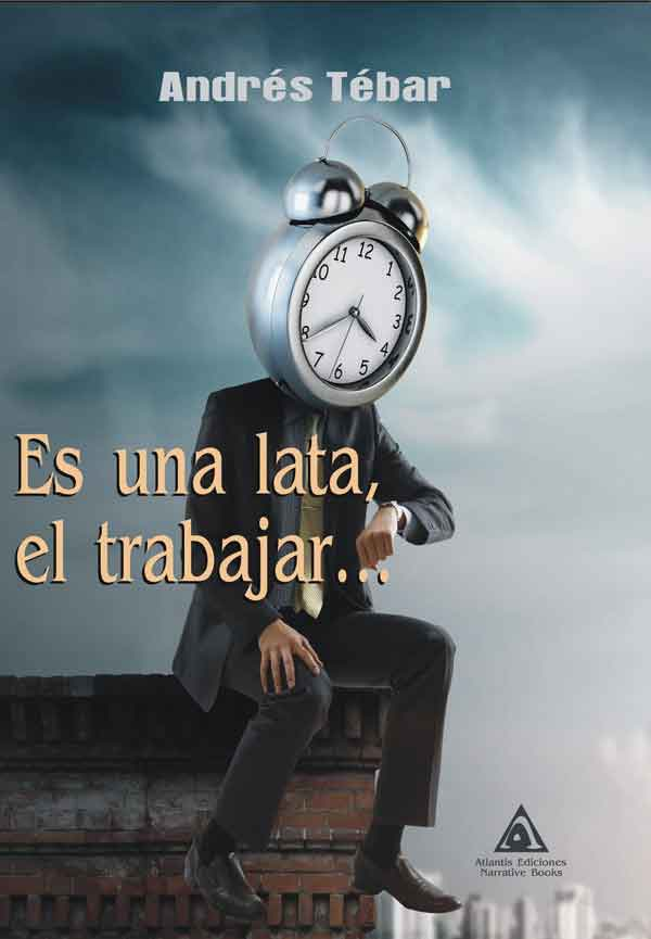 Es una lata, el trabajar..., una obra de Andrés Tébar