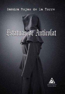 Estatuas de Anticolat, una obra de Sandra Rojas de la Torre