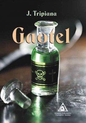 Gaotel, una obra de J. Tripiana