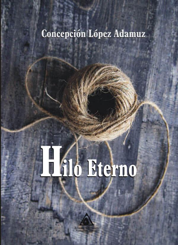 Hilo eterno, una novela romántica de Concepción López Adamuz