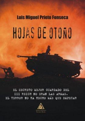 Hojas de otoño, una novela de Luis Miguel Prieto Fonseca.
