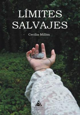 Límites salvajes, una novela de Cecilia Millán.