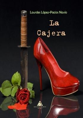 La Cajera, novela de Lourdes López-Pacios