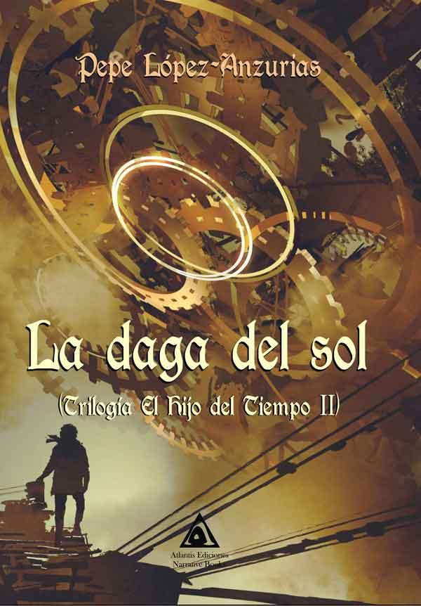 La daga del sol, una obra de Pepe López-Anzurias.