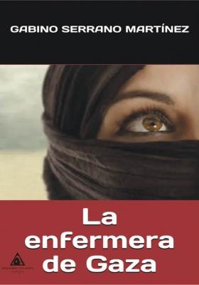 La enfermera de Gaza, una novela de Gabino Serrano
