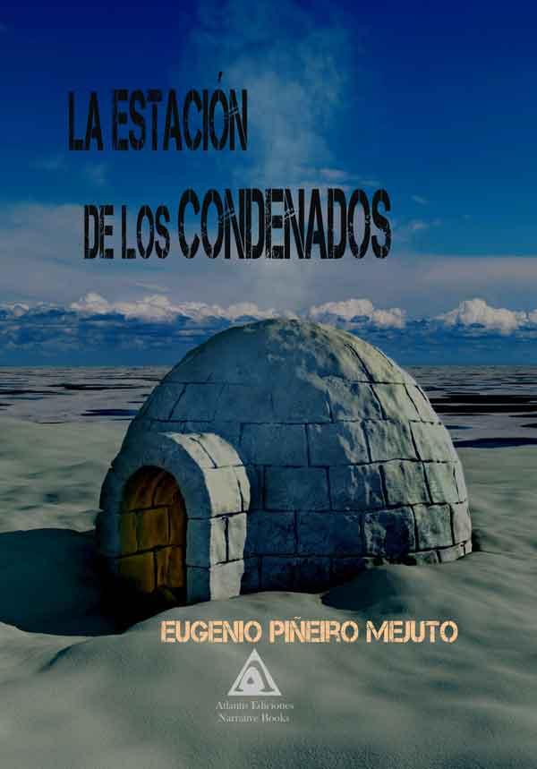 La estación de los condenados, una obra de Eugenio Piñeiro Mejuto