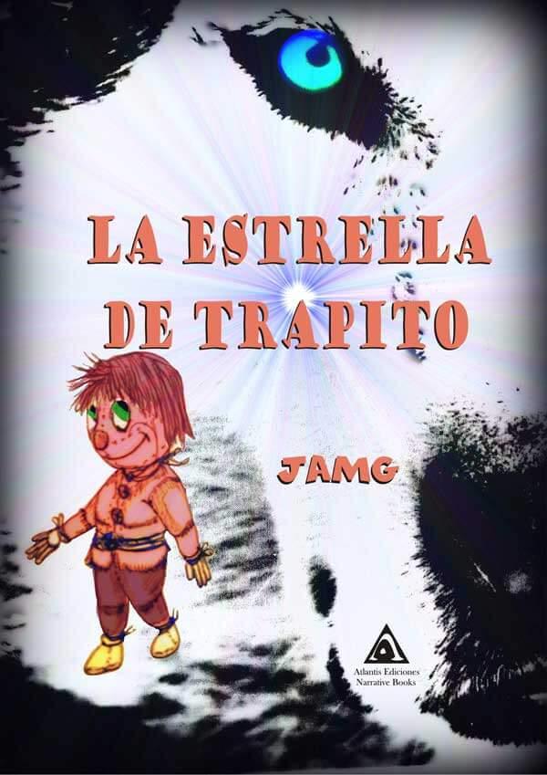 La estrella de trapito, un cuento escrito por JAMG.